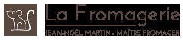 La Fromagerie - Jean Noël Martin